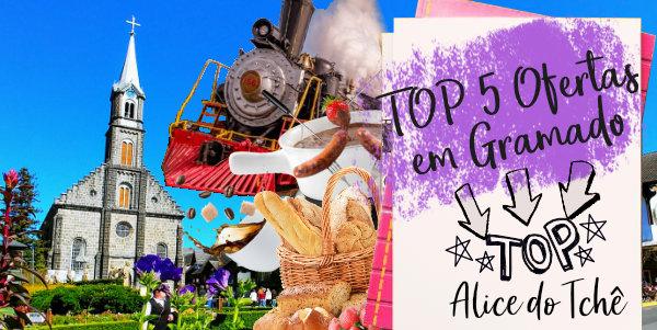 Veja o TOP 5 Ofertas para este Finde em Gramado!