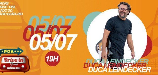 Duca Leindecker 05/JUL no POA Drive In Show!