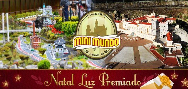 Natal Luz Premiado: Mini Mundo em Gramado!