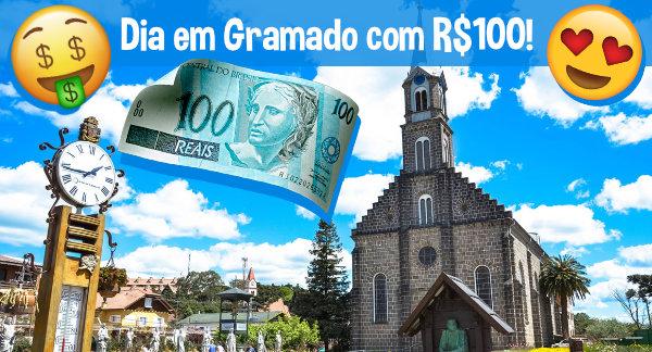 Dia em Gramado com SÓ 100 Reais!