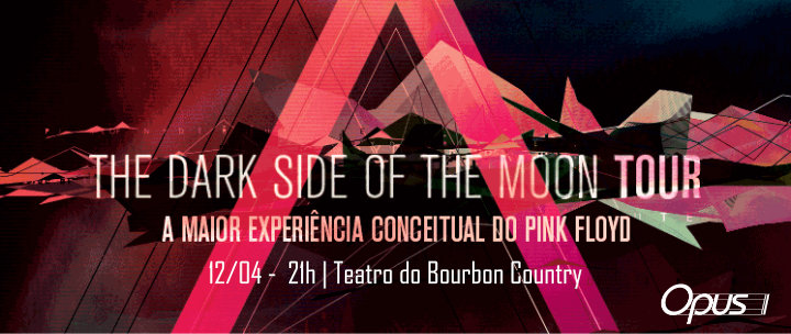 TEATRO DO BOURBON COUNTRY- 12/04: Banda ATOM Pink Floyd Tribute na Turnê The Dark Side Of The Moon! Ingressos 50% OFF!